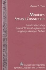 Molière's Spanish Connection - Thomas P. Finn (ISBN 9780820441214)