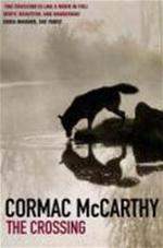 The Crossing - Cormac McCarthy (ISBN 9780330341219)