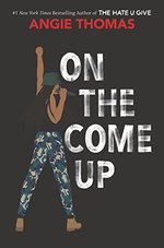 On the Come up - Angie Thomas (ISBN 9780062844378)