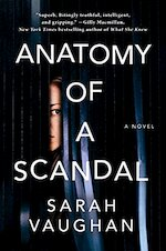 Anatomy of a Scandal - Sarah Vaughan (ISBN 9781471175022)
