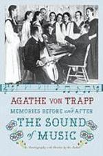 Memories Before and After the Sound of Music - Agathe Von Trapp (ISBN 9780061998812)