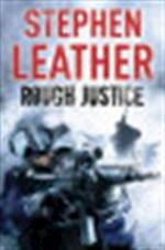 Rough Justice - Stephen Leather (ISBN 9780340924945)