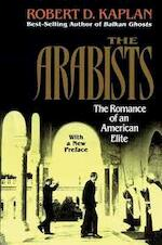 The Arabists - Robert D. Kaplan (ISBN 9780028740232)