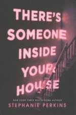 There's Someone Inside Your House - Stephanie Perkins (ISBN 9781509859801)