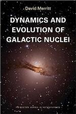 Dynamics and Evolution of Galactic Nuclei - David Merritt (ISBN 9780691158600)