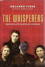 The whisperers - Orlando Figes (ISBN 9780805074611)