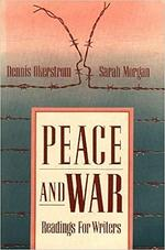 Peace and War - Dennis Okerstrom, Sarah Morgan (ISBN 9780205136032)