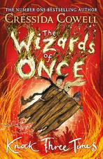 The Wizards of Once 03: Knock Three Times - Cressida Cowell (ISBN 9781444941470)