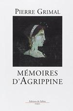 Mémoires d'Agrippine - Pierre Grimal (ISBN 9782877061520)