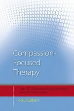 Compassion-focused Therapy - Paul Gilbert (ISBN 9780415448079)