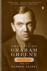 The Life of Graham Greene - Norman Sherry (ISBN 9780142004203)