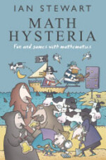 Math Hysteria:Fun and games with mathematics - Ian Stewart (ISBN 9780198613367)