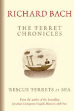 Rescue Ferrets at Sea - Richard Bach (ISBN 9781865088709)