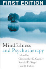 Mindfulness and Psychotherapy - Christopher K. Germer, Ronald D. Siegel, Paul R. Fulton (ISBN 9781593851392)