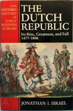 The Dutch Republic - Jonathan Israel (ISBN 9780198730729)