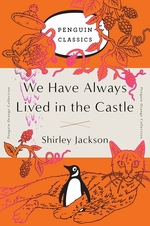 Penguin orange collection We have always lived in the castle - shirley jackson (ISBN 9780143129547)