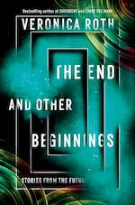 End and other beginnings - veronica roth (ISBN 9780062937575)