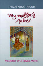 My master's robe: memories of a novice monk - thich nhat hanh (ISBN 9781888375039)