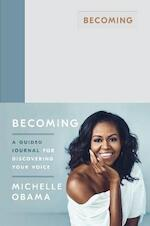 Becoming: a guided journal for discovering your voice - michelle obama (ISBN 9780241444153)