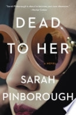 Dead to her - sarah pinborough (ISBN 9780008289089)
