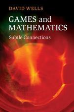 Games and Mathematics - David Wells (ISBN 9781107690912)