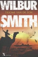 Triomf van de zon - Wilbur Smith (ISBN 9789401600583)