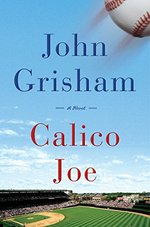 Calico Joe - John Grisham (ISBN 9780385536073)