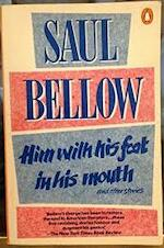 Him with his foot in his Mounth - Saul Bellow (ISBN 9780140087918)