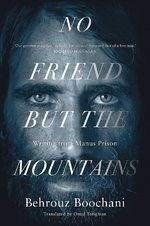 No Friend But the Mountains - Behrouz Boochani (ISBN 9781529028485)
