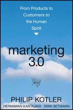 Marketing 3.0 - Philip Kotler, Hermawan Kartajaya, Iwan Setiawan (ISBN 9780470598825)