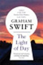 Light of Day - Graham Swift (ISBN 9781447201113)