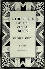 Structure of the Visual Book - Keith A. Smith (ISBN 9780963768216)