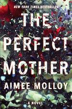 Perfect mother - aimee molloy (ISBN 9780062696793)