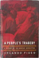 A People's Tragedy - Orlando Figes (ISBN 9780670859160)