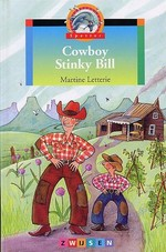 Cowboy Stinky Bill - Martine Letterie (ISBN 9789027688989)
