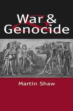War and Genocide - Martin Shaw (ISBN 9780745619071)