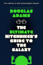 The Ultimate Hitchhiker's Guide to the Galaxy - douglas adams (ISBN 9780345453747)