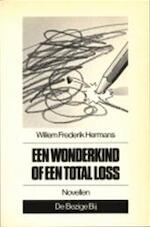 Een wonderkind of een total loss - Willem Frederik Hermans
