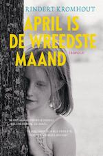 April is de wreedste maand - Rindert Kromhout (ISBN 9789025864279)