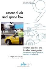 Aviation Accident and Incident Ivestigation - Ronald Schnitker, Dick van 't Kaar, Dick van het Kaar (ISBN 9789490947019)