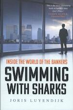 Swimming with Sharks - Joris Luyendijk (ISBN 9781783350650)