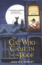 The Cat Who Came in Off the Roof - Annie M. G. Schmidt (ISBN 9780553535020)
