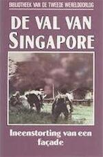 De val van Singapore - Arthur Swinso (ISBN 90022190638)