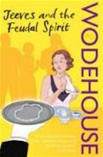 Jeeves and the Feudal Spirit - Pelham G. Wodehouse (ISBN 9780099513933)