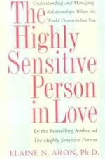The Highly Sensitive Person in Love - Elaine Aron (ISBN 9780767903363)