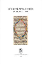 Medieval manuscripts in transition (ISBN 9789461661142)