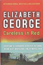 Careless in Red - Elizabeth George (ISBN 9780340922965)