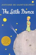 The Little Prince - Antoine de Saint-Exupery (ISBN 9780156012195)