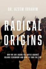 Radical Origins - azeem ibrahim (ISBN 9781681775487)