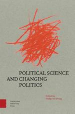 Political Science and Changing Politics (ISBN 9789462987487)